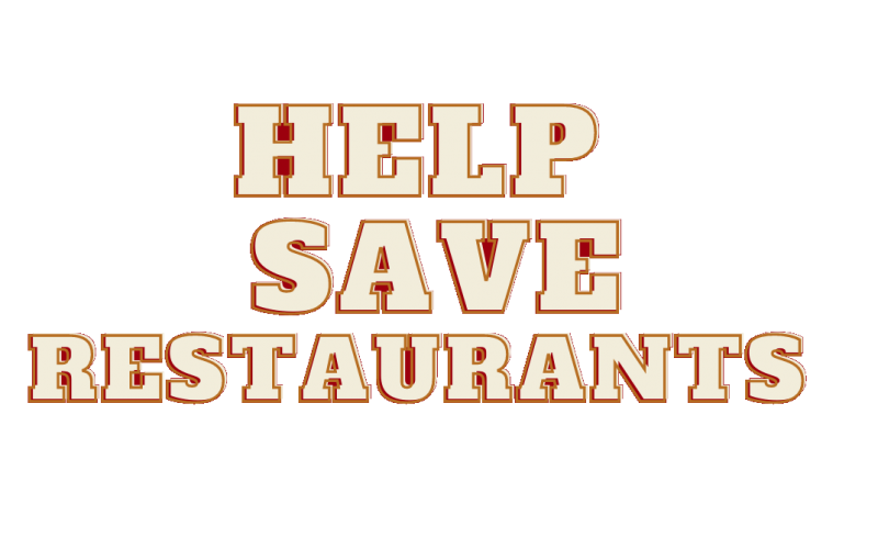 Help Save Restaurants!