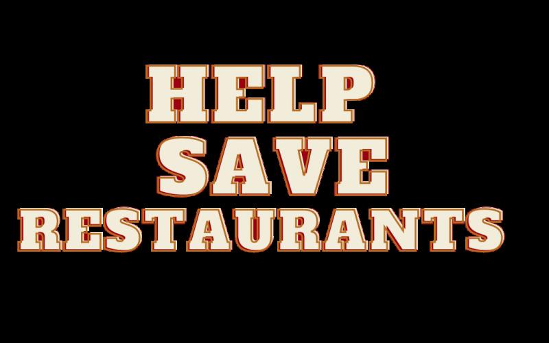 Help Save Restaurants!